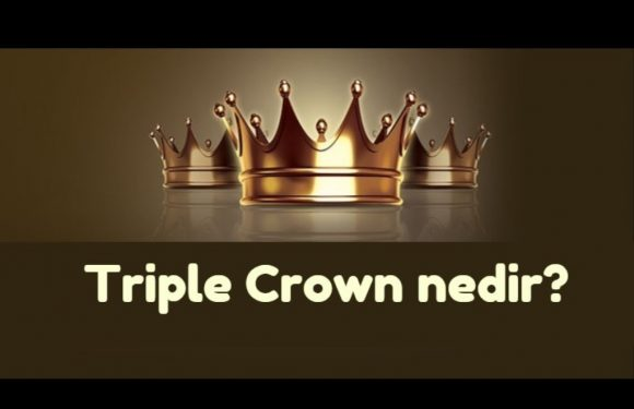 Triple Crown Nedir?