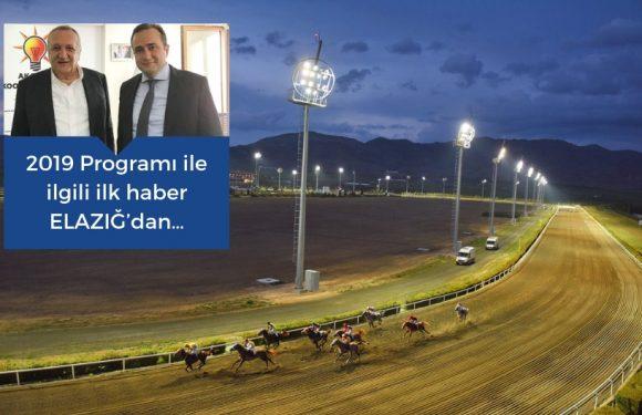 2019 Programı ile ilgili ilk haber Elazığ'dan…