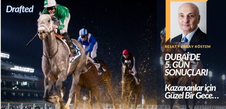 Dubai'de 5.Gün! Kazananlar için güzel bir gece!