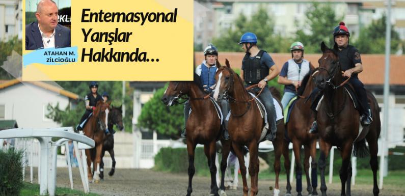 Enternasyonal Yarışlar Hakkında…