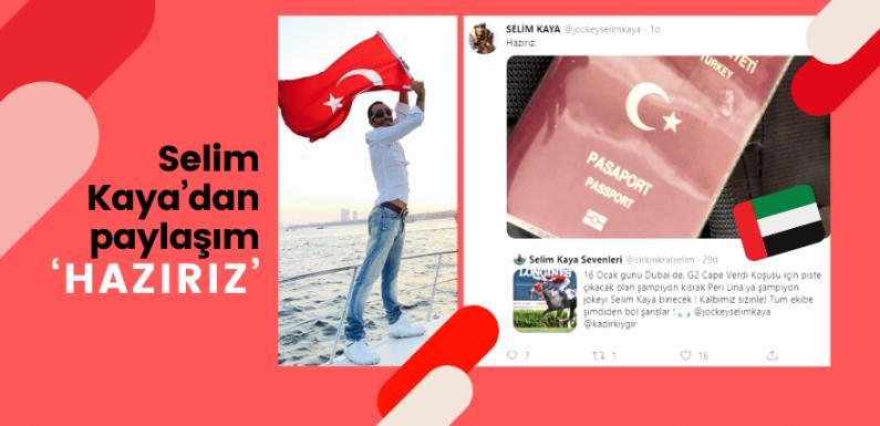Selim Kaya'dan paylaşım 'Hazırız'…