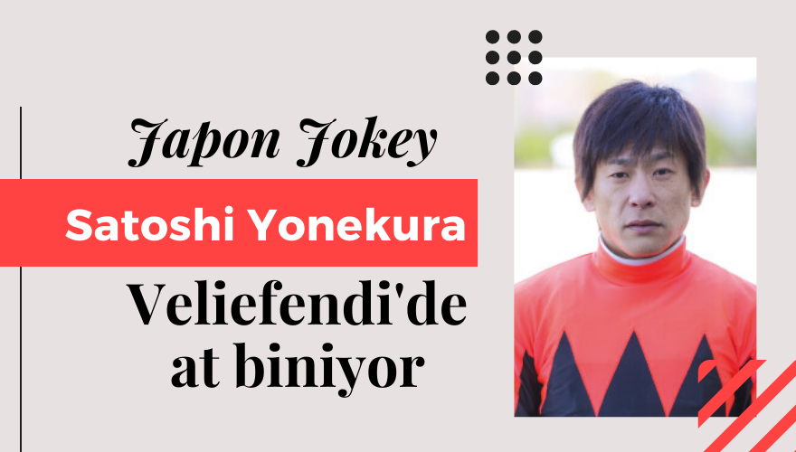 Japon Jokey YONEKURA Veliefendi'de at biniyor
