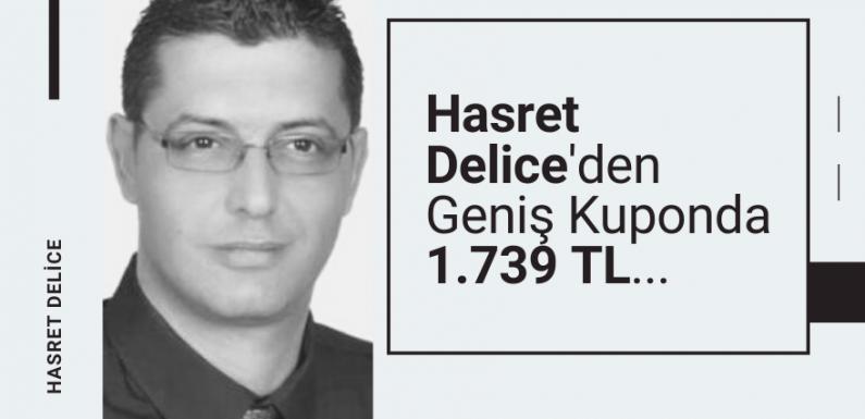 Hasret Delice'den Geniş Kuponda 1.739 TL