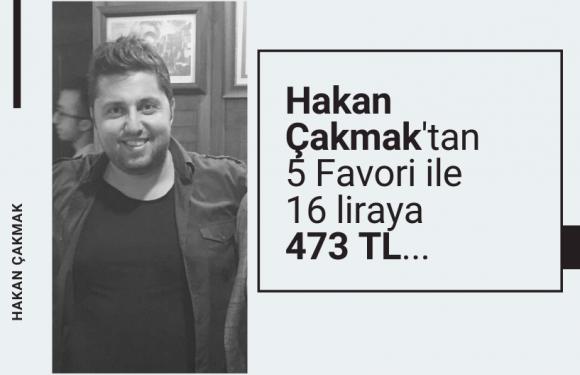Çakmak'tan 5 favori ile 16 liraya 473 lira…