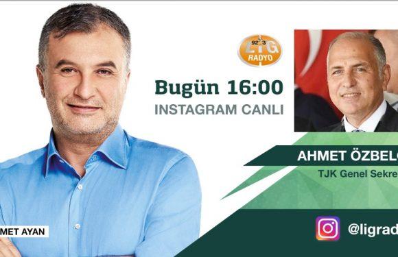 Ahmet Özbelge Lig Radyo'da Mehmet Ayan'a konuk oluyor