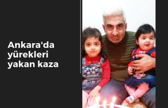 Ankara'da yürekleri yakan kaza…