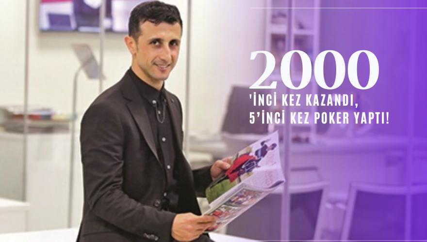 2000'inci kez kazandı, 5'inci kez Poker yaptı!