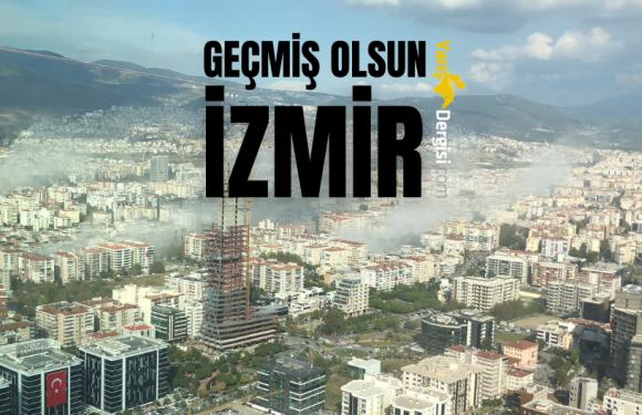 Geçmiş olsun İzmir…