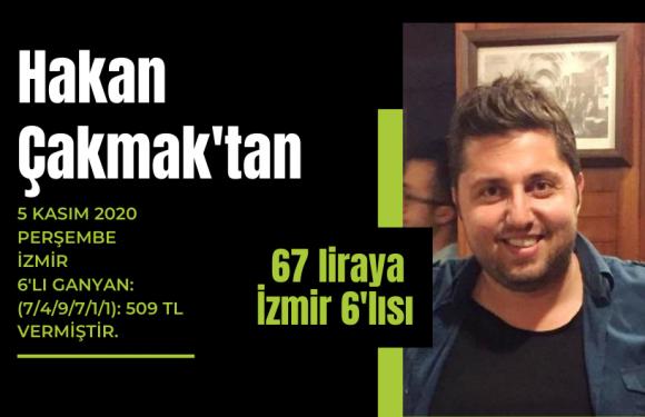 Hakan Çakmak'tan 67 liraya İzmir 6'lısı…