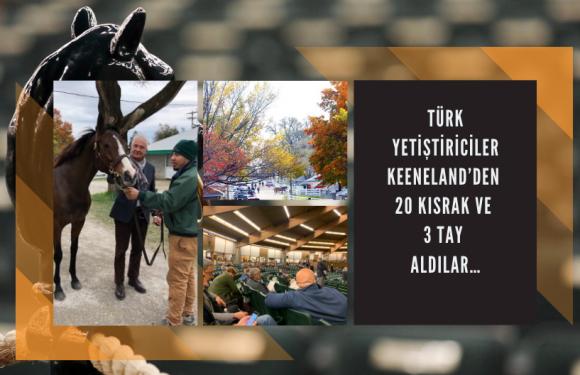 Türk Yetiştiriciler Keeneland'den 20 Kısrak, 3 tay aldı…
