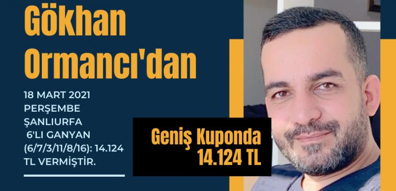 Gökhan Ormancı'dan Geniş Kuponda 14.124 TL