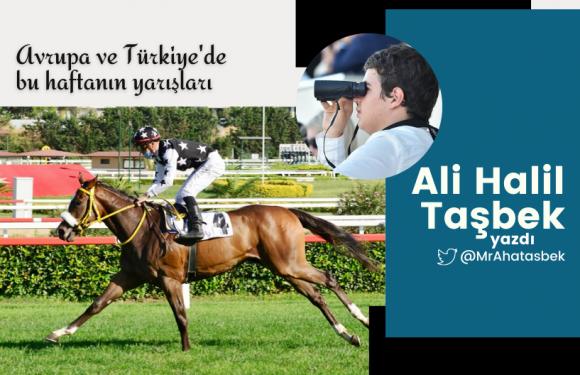Türkiye ve Avrupa'da bu haftanın yarışları…
