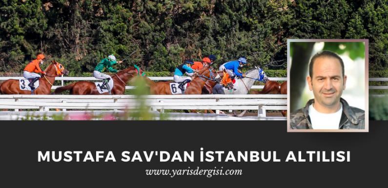Mustafa Sav'dan Çatı Kuponda İstanbul Altılısı…