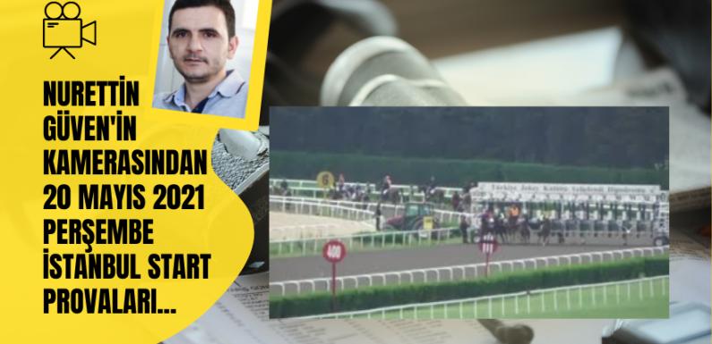 20 Mayıs 2021 Perşembe İstanbul Start Provaları
