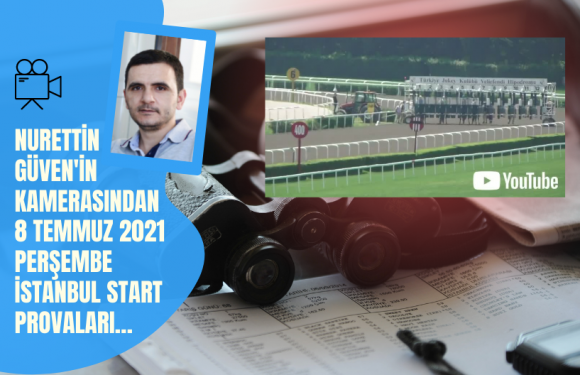 8 Temmuz 2021 Perşembe İstanbul Start Provaları