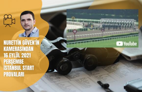 16Eylül 2021 Perşembe İstanbul Start Provaları….
