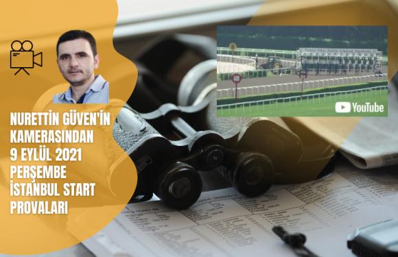 9 Eylül 2021 Perşembe İstanbul Start Provaları…