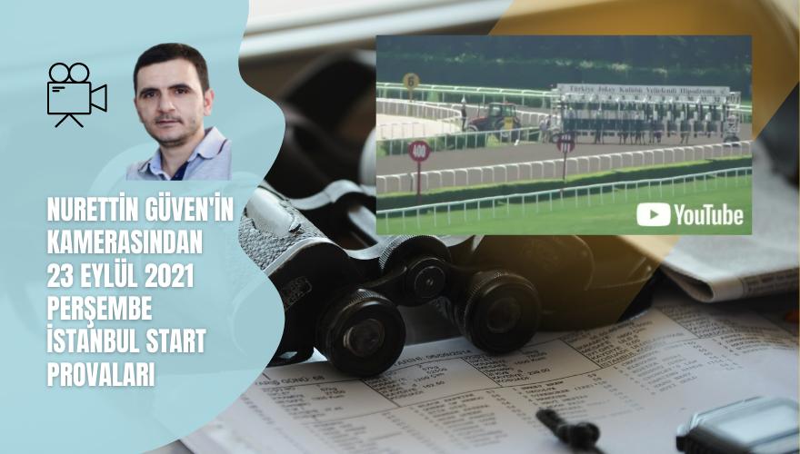 23Eylül 2021 Perşembe İstanbul Start Provaları…
