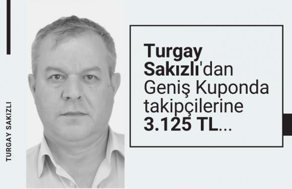 Turgay Sakızlı'dan takipçilerine 3.125 TL…