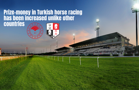 Prize-money in Turkish horse racing has been increased unlike other countries