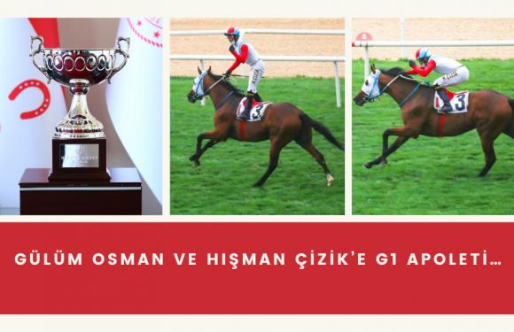 Gülüm Osman ve Hışman Çizik'e G1 apoleti…
