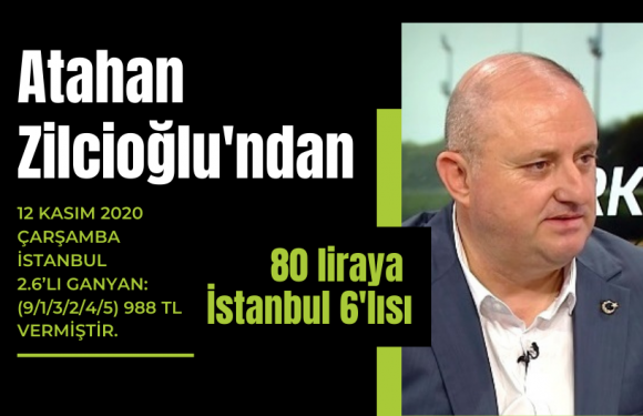 Atahan Zilcioğlu'ndan 80 liraya İstanbul 6'lısı…