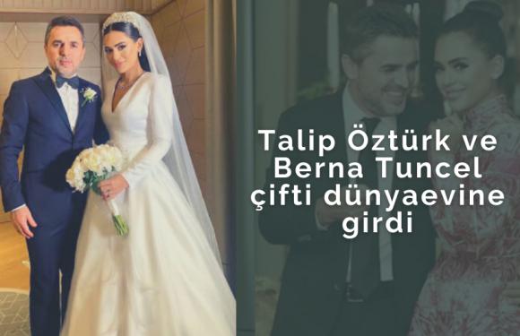 Talip Öztürk ve Berna Tuncel çifti dünyaevine girdi