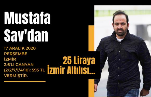 Mustafa Sav'dan 25 Liraya İzmir Altılısı…