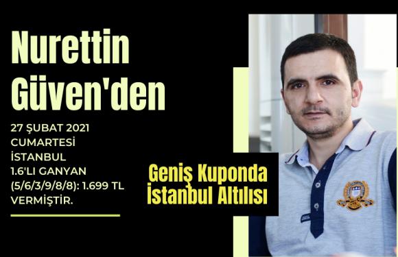 Nurettin Güven'den Geniş Kuponda İstanbul Altılısı…