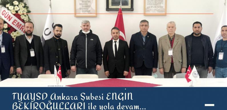 TYAYSD Ankara Şubesi'nde yeniden BEKİROĞULLARI