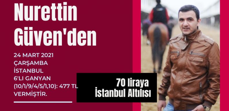 Nurettin Güven'den 70 liraya İstanbul Altılısı…