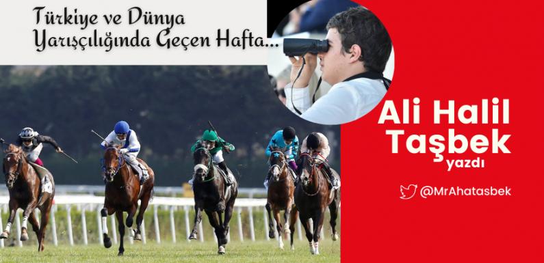Türkiye ve Dünya Yarışçılığında Geçen Hafta…