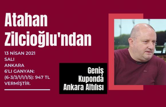 Atahan Zilcioğlu'ndan 947 Liralık Ankara Altılısı…