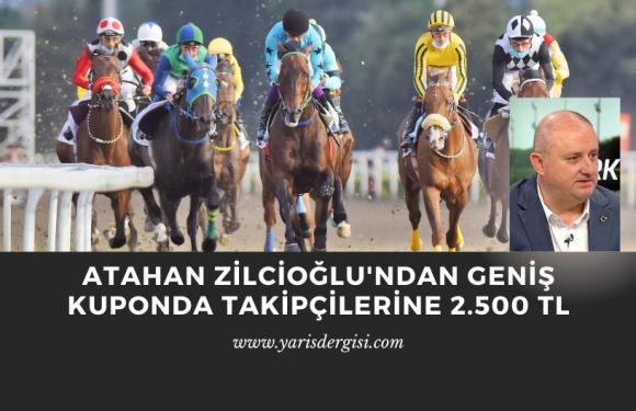 Atahan Zilcioğlu'ndan geniş kuponda 2.500 TL