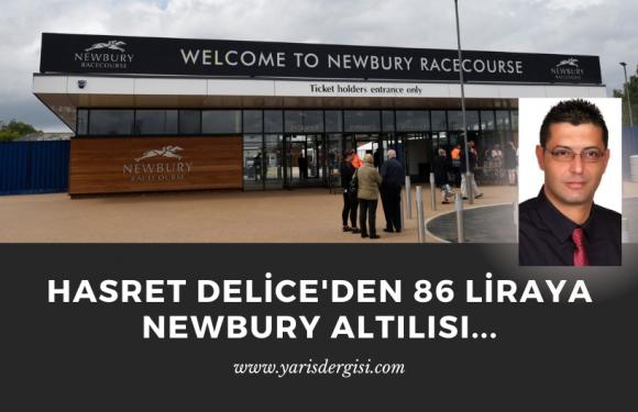 Hasret Delice'den 86 liraya Newbury Altılısı…