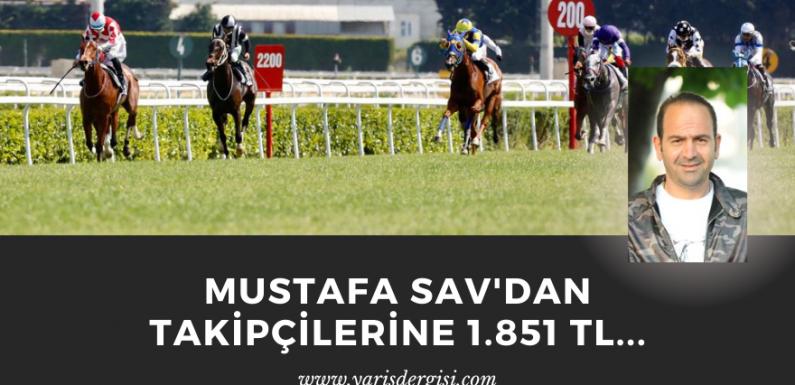 Mustafa Sav'dan takipçilerine 1.851 TL…