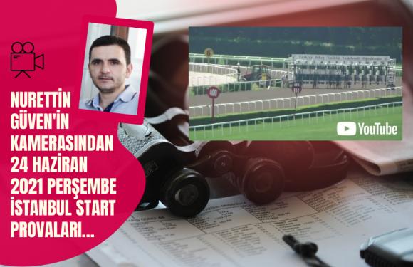 24 Haziran 2021 Perşembe İstanbul Start Provaları…