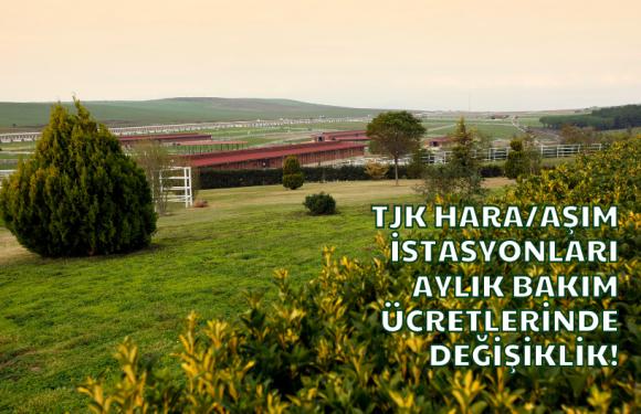 TJK Hara/Aşım İstasyonları Aylık Bakım Ücretlerinde Değişiklik!