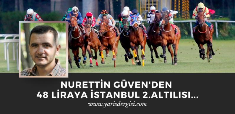 Nurettin Güven'den 48 liraya İstanbul 2.Altılısı…