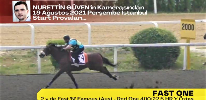19 Ağustos 2021 Perşembe İstanbul Start Provaları