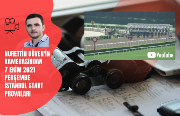7Ekim 2021 Perşembe İstanbul Start Provaları…