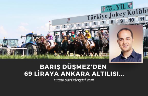 Barış Düşmez'den 69 liraya Ankara Altılısı…