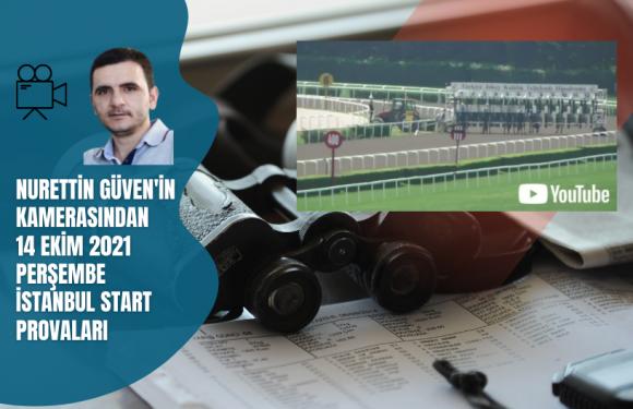 14Ekim 2021 Perşembe İstanbul Start Provaları…